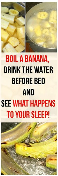 Chest Congestion Remedies Boil A Banana, Drink The Water Before Bed And See What Happens To Your Sleep! Herbal Remedies, Health Remedies, Natural Remedies, Healthy Recipes, Healthy Tips, Drink Recipes, Healthy Snacks, Healthy Beauty, Banana Before Bed
