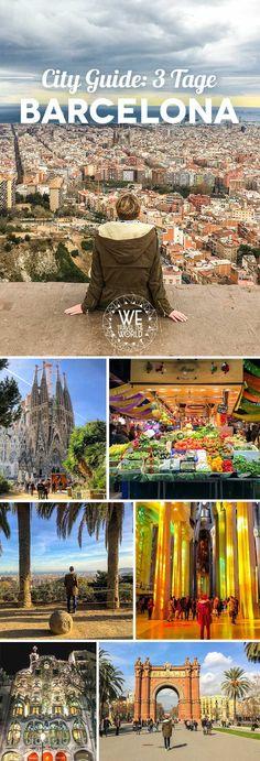 Barcelona in 3 Tagen: Der ultimative City Guide mit den 15 ultimativen Sehenswürdigkeiten, die du gesehen haben musst.