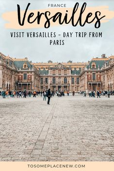Getting to Versailles from Paris Day Trip Guide - tosomeplacenew Getting to Versailles from Paris Day trip . Visit Palace of Versailles day trip from Paris Trianon Palace Versailles, Visit Versailles, Versailles Garden, Paris Travel Guide, Europe Travel Tips, London Travel, Asia Travel, Time Travel, Travel Usa