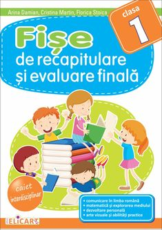 Clasa I : Fişe de recapitulare şi evaluare finală clasa I Cristina Martin, Homework Sheet, Thing 1, Preschool At Home, Family Guy, Parenting, Education, Fictional Characters, Home Preschool