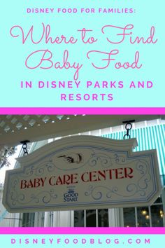 Disney Food for Families: Where to Find Baby Food in Disney Parks and Resorts