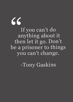 Change your life quotes - 117 Inspirational Quotes That Will Change Your Life Change Your Life Quotes, Life Quotes Love, Inspiring Quotes About Life, Great Quotes, Quotes To Live By, Quotes That Inspire, Let Things Go Quotes, Quotes On Letting Go, Things Change Quotes