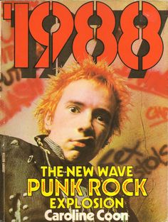 Caroline Coon, 1988: The New Wave Punk Rock Explosion (1977)