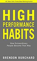 Kindle High Performance Habits: How Extraordinary People Become That Way Author Brendon Burchard, Free Reading, Reading Lists, Book Lists, Reading Time, Got Books, Books To Read, It Pdf, Ebooks Pdf, Highly Effective People