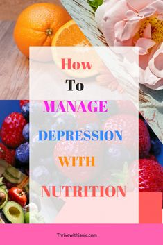 Food for Depression: Food to Improve your Mood and Mental Health - Thrive With Janie health coping skills health ideas health posters health promotion health tips Nutrition Education, Nutrition And Mental Health, Sport Nutrition, Good Mental Health, Brain Health, Nutrition Plans, Health And Nutrition, Health And Wellness, Wellness Tips