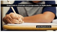 """In college times, we have so many friends. But after college life, everyone goes on different places to complete their higher studies. Some friends go for job. Some of them also go to foreign for studies. Read this """"Informal Letter to friend who is in foreign country for higher studies"""".   #friend in foreign country for higher studies #Informal letter writing #Letter to friend in foreign country"""