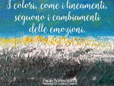 I colori, come i lineamenti, seguono i cambiamenti delleemozioni. Picasso......................... . Laboratori di crescita personale e Creatività di Paola Bonavolontà #pitturaemozionale www.energiacreativa.org