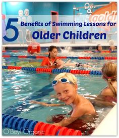 5 Benefits of Swimming Lessons for Older Children. Swim lessons can give children the self confidence they need to be great swimmers throughout their life.