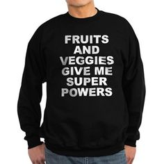 Men's dark color black sweatshirt with Fruits And Veggies Give Me Super Powers theme. Fruits and vegetables can improve your health and will literally change and save your life. Available in black, navy blue; small, medium, large, x-large, 2x-large for only $34.99. Go to the link to purchase the product and to see other options – http://www.cafepress.com/stfruitsveggies
