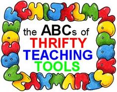 The ABCs of Thrifty Teaching Tools