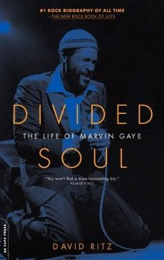 """Years ago, I loaned somebody my book """"Divided Soul: The Life of Marvin Gaye"""" and never saw it again.  Don't even remember who had it anymore.  Marvin Gaye's life was both blessed & cursed and you could hear it in his music.  Bless his heart."""