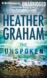 New 8/10/12. The Unspoken by Heather Graham.
