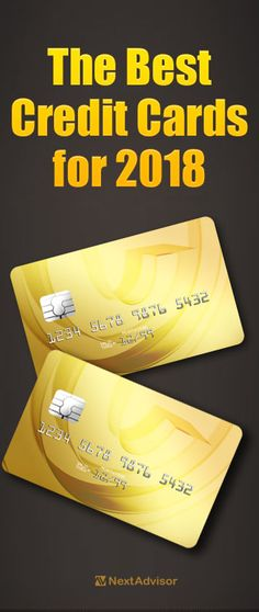 A new year means it may be time to reevaluate you finances and what credit cards you have in your wallet. If you're looking for a new credit card with great perks look no further than NextAdvisor. Get all the details on the best cards for 2018 to see if one of these cards is right for you.