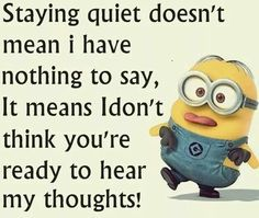 Staying quiet