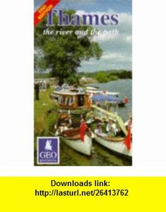Thames the River and the Path (Inland Waterways of Britain) (9780863510373) John Hale , ISBN-10: 086351037X  , ISBN-13: 978-0863510373 ,  , tutorials , pdf , ebook , torrent , downloads , rapidshare , filesonic , hotfile , megaupload , fileserve