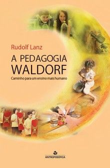 A PEDAGOGIA WALDORF - Caminho para um ensino mais humano - Rudolf Lanz Law Of Attraction, Book Lovers, Teacher, Baseball Cards, Reading, School, Sports, Books, Baby Things