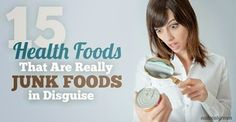 """FUN RECIPE WORLD : 15 """"Health Foods"""" That Are Really Junk Foods In Disguise"""