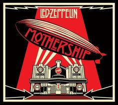 """Mothership"" by Led Zeppelin, 'Atlantic', 'Rhino' Records - Graphic Cover and Illustration Design Album and Poster by Shepard Fairey (b. American) ~ [The Cover Album is a graphical interpretation of the Beresford Hotel, Glasgow, Scotland]. Rock Album Covers, Music Album Covers, Music Albums, Stairway To Heaven, Led Zeppelin Album Covers, Led Zeppelin Albums, Led Zeppelin Vinyl, Led Zeppelin Poster, Rock And Roll"