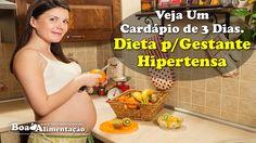 Dieta Para Gestante Hipertensa. Cardápio de 3 Dias.  [ Veja+ ]  Acesse: http://boaalimentacao.com/dieta-para-gestante-hipertensa-cardapio/