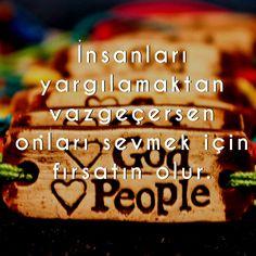 İnsanları yargılamaktan vazgeçersen, onları sevmek için fırsatın olur. #eçift #aşk #love #lovetages #aşksözleri #gününsözü