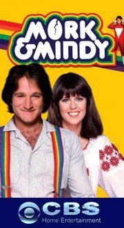 "Mork & Mindy -- :) ....still to this day, I get asked that question, ""where's Mork?"" lol"