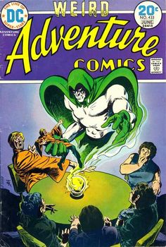 Adventure Comics #433. Jim Aparo draws the Spectre.