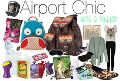 Airport Chic (with a toddler)-love everything would work if I had to bring one of my nieces with me!