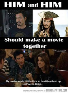 the iron man and the pirates of the carribean should make a movie together hahha