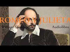 ROMEO Y JULIETA Audiolibro completo William Shakespeare