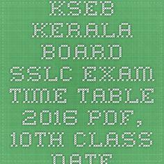 KSEB Kerala Board SSLC Exam Time Table 2016 pdf, 10th Class date sheet 2016 kerala state syllabus - |Recruitment Result Admit Card| |Application Form |Answer Key | Cut Off|