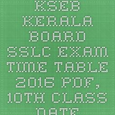 KSEB Kerala Board SSLC Exam Time Table 2016 pdf, 10th Class date sheet 2016 kerala state syllabus - |Recruitment Result Admit Card| |Application Form |Answer Key | Cut Off|