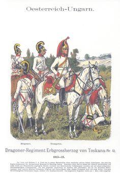 Vol 17 - Pl 38 - Österreich-Ungarn. Drag. Rgt. Erbgroßherzog von Toskana (Nr. 4) 1813-15.