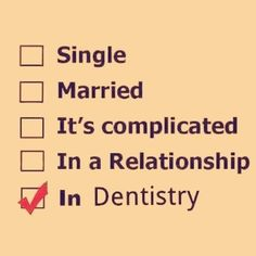 Relationship Status Single Married It's complicated In a relationship In Dentistry