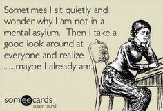 Funny ecard - Sometimes I sit quietly - http://jokideo.com/funny-ecard-sometimes-sit-quietly/