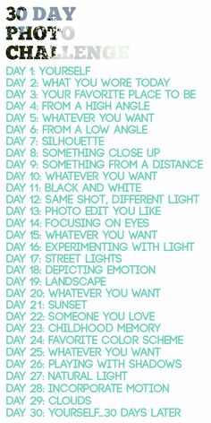 30 Day Photo Challenge Cool idea...might help me work on my photography skills!