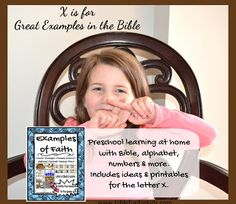 Preschool Alphabet: X is for Examples of Faith