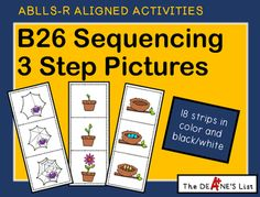 ABLLS-R ALIGNED ACTIVITIES B26 Sequencing 3 Step Pictures