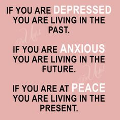 """Your goal is to live your life with purpose. Understand this too shall pass """"Live in the PRESENT and be at PEACE! Peace Quotes, Quotes To Live By, Me Quotes, Motivational Quotes, Inspirational Quotes, Need Motivation, Motivation Inspiration, Daily Inspiration, Feeling Stressed"""