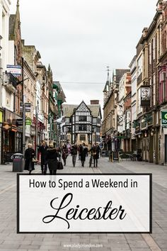 Weekend in Leicester