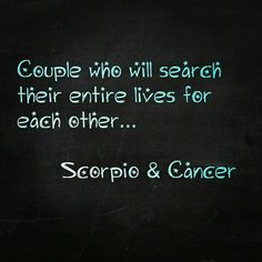 #scorpiocancer, so a Scorpio & a Cancer must have a very strong connection, I sure see the two together a lot, more so than any other sign.
