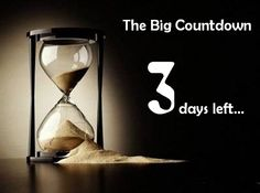 The Big Countdown – <b>3 Days Left</b>…