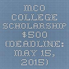 MCO College Scholarship - $500 (Deadline: May 15, 2015)