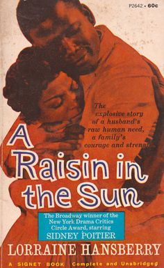 RESERVED - A Raisin in the Sun by Lorraine Hansberry