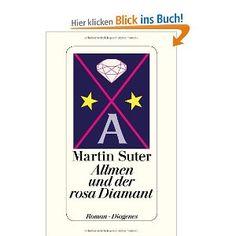 Allmen und der rosa Diamant: Amazon.de: Martin Suter: Bücher