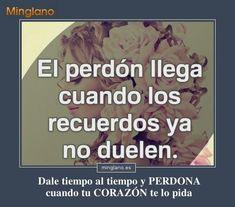 Frases de perdón y reconciliación... #perdon #perdonar #frases #frasessabias #minglano