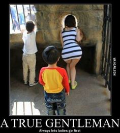 Girls always wanted us to be gentlemen, let's do what they want