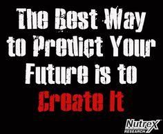 motivation quote motivational nutrex predict your future