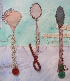 Spoons by priscilla jones Textile Jewelry, Textile Art, Peace By Piece, Raw Edge Applique, Stitch Pictures, Creative Textiles, Contemporary Embroidery, Fabric Pictures, Fabric Journals