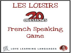 Les Loisirs - French 20 questions game - No prep speaking activityThe game of 20 questions is a fun and effective way to practice forming French questions. This version of the game focuses on 52 nouns and verbs which are all about the les loisi. 20 Questions Game, Question Game, This Or That Questions, Vocabulary Building, Vocabulary Games, A Level French, Speaking Games, Nouns And Verbs, Class Activities