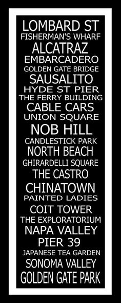 Subway Art Sign San Francisco Destination Typography Can't wait to see some of these places! San Francisco Subway, San Francisco Travel, San Francisco California, California Dreamin', San Francisco Quotes, San Francisco Art, Northern California, Photo Nom, Oh The Places You'll Go